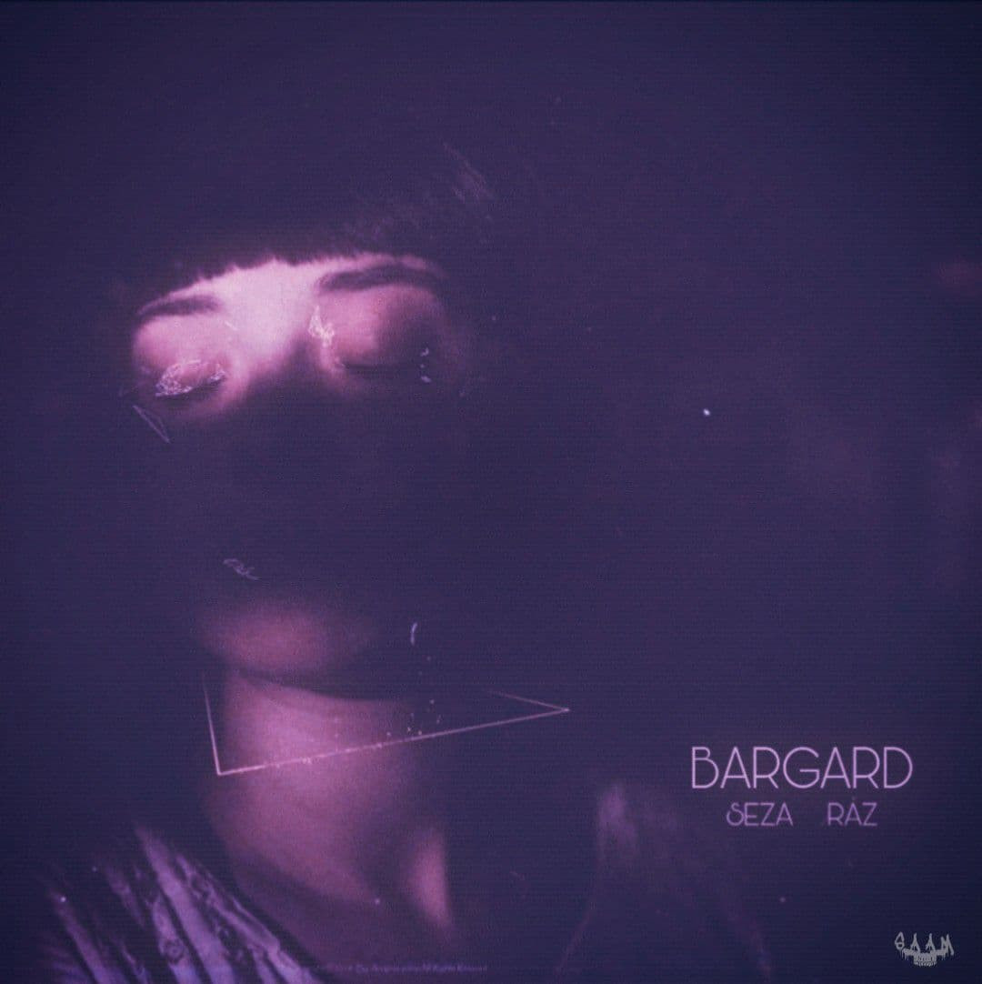 Seza x Raz - Bargard